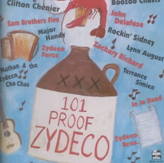 101 PROOF ZYDECO (CD)