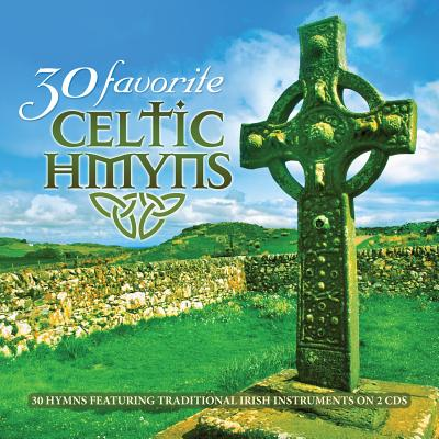 30 FAVORITE CELTIC HYMNS BY DUNCAN,CRAIG (CD)