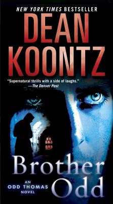 Brother Odd By Koontz, Dean R.